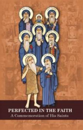 Perfected in the Faith : St Shenouda Press- Coptic Orthodox Store