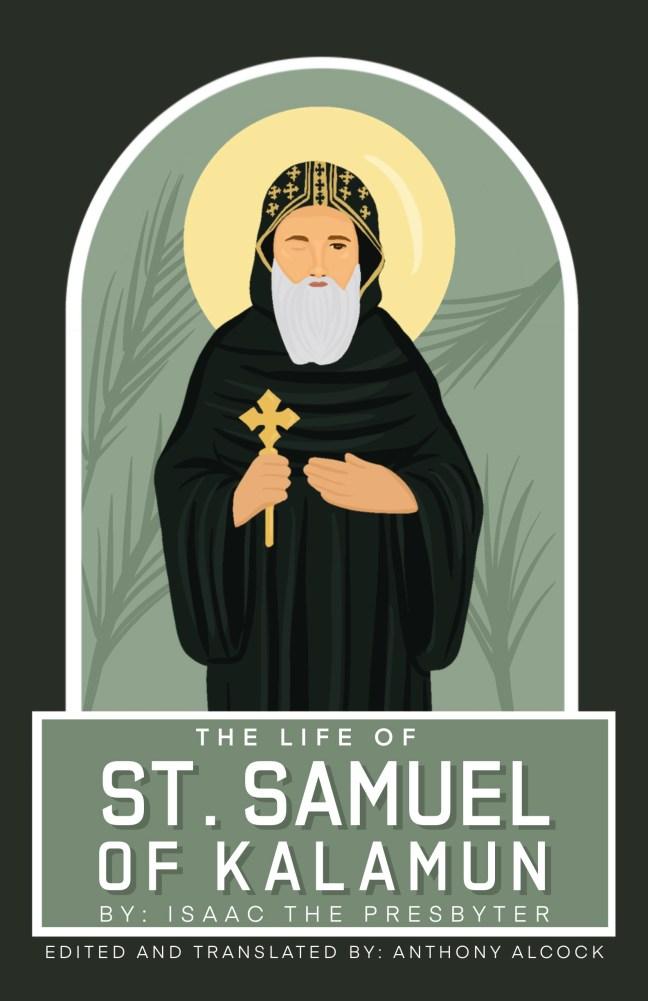 The Life of St Samuel of Kalamun