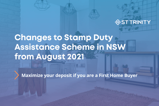 Changes to Stamp Duty Assistance Scheme in NSW from 1st August 2021