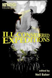 Ill-considered Expeditions
