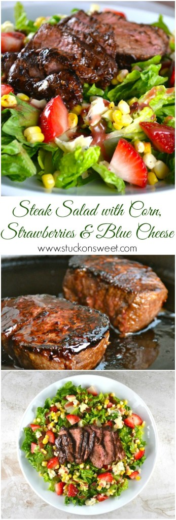 Steak Salad with corn, strawberries and blue cheese | www.stuckonsweet.com