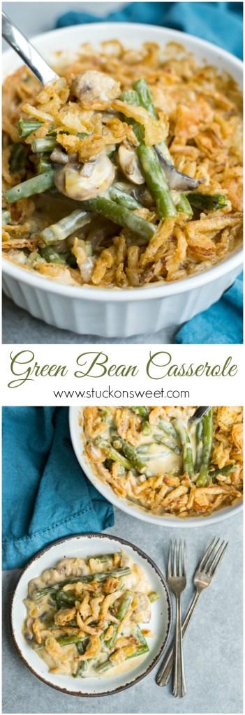 Green Bean Casserole - the perfect Thanksgiving side dish recipe!   www.stuckonsweet.com