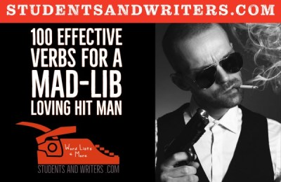 Read more about the article 100 Effective Verbs for a Mad-Lib Loving Hit Man