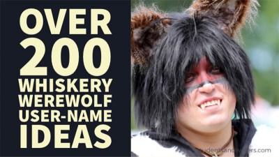 Over 200 Whiskery Werewolf User-Name Ideas