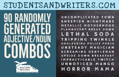90 Randomly Generated Adjective/Noun Combos