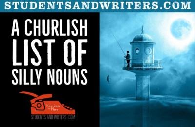 A Churlish List of Silly Nouns