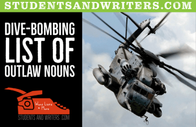 Dive-bombing list of outlaw nouns for mad-libs
