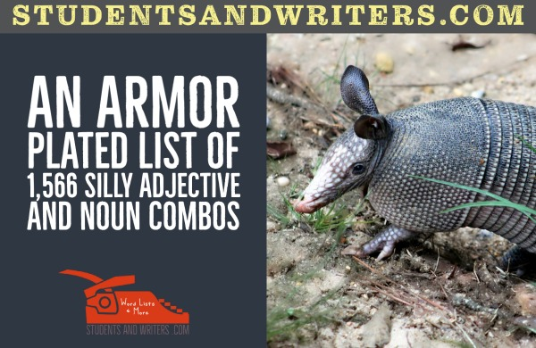 You are currently viewing An armor plated list of 1,566 silly adjective and noun combos