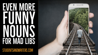 Even more funny Nouns for Mad Libs