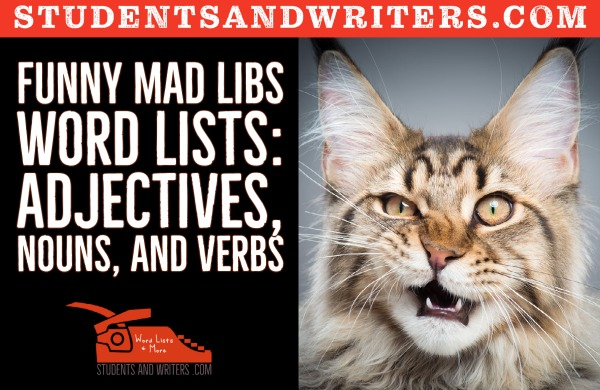 You are currently viewing Funny Mad Libs Word Lists: Adjectives, Nouns, and Verbs with free posters