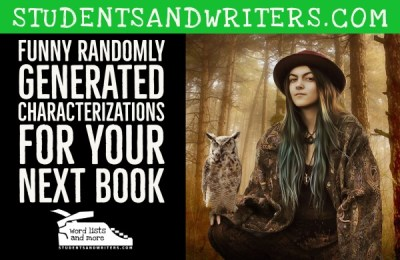 Read more about the article FUNNY RANDOMLY GENERATED CHARACTERIZATIONS FOR YOUR NEXT BOOK