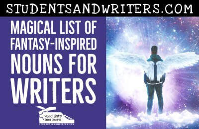 Read more about the article Magical List of Fantasy-Inspired Nouns for Writers