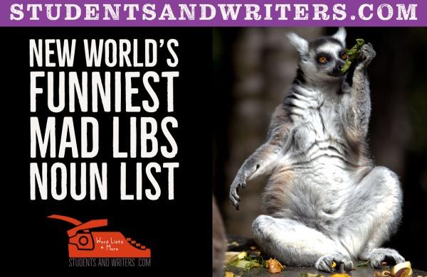 New World's Funniest Mad Libs Noun List