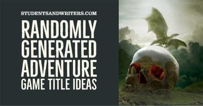 Randomly Generated Adventure Game Title Ideas