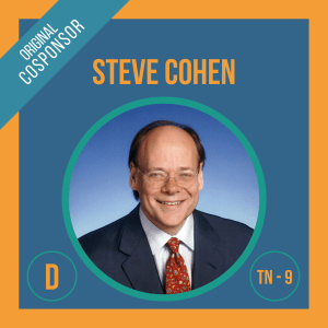 Representative Steve Cohen, Cosponsor of the Student Borrower Bankruptcy Relief Act