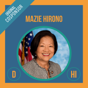 Senator Mazie Hirono, Cosponsor of the Student Borrower Bankruptcy Relief Act