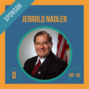 Representative Jerry Nadler, Sponsor of the Student Borrower Bankruptcy Relief Act