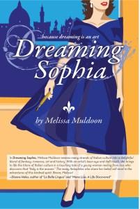 dreaming-sophia-novel-Italy-Florence-melissa-muldoon-just-published