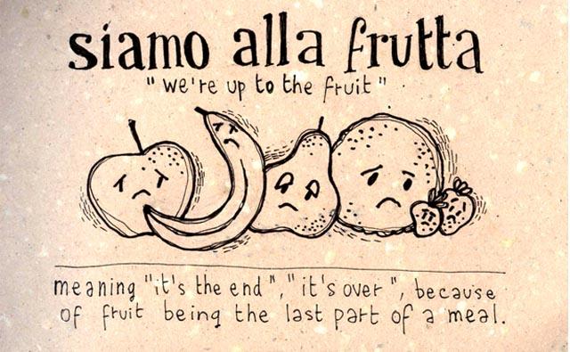 siamo-alla-frutta-italian-idiom