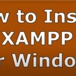 How to Install Xampp fo Windows