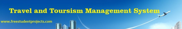 Travel and Toursism Management System