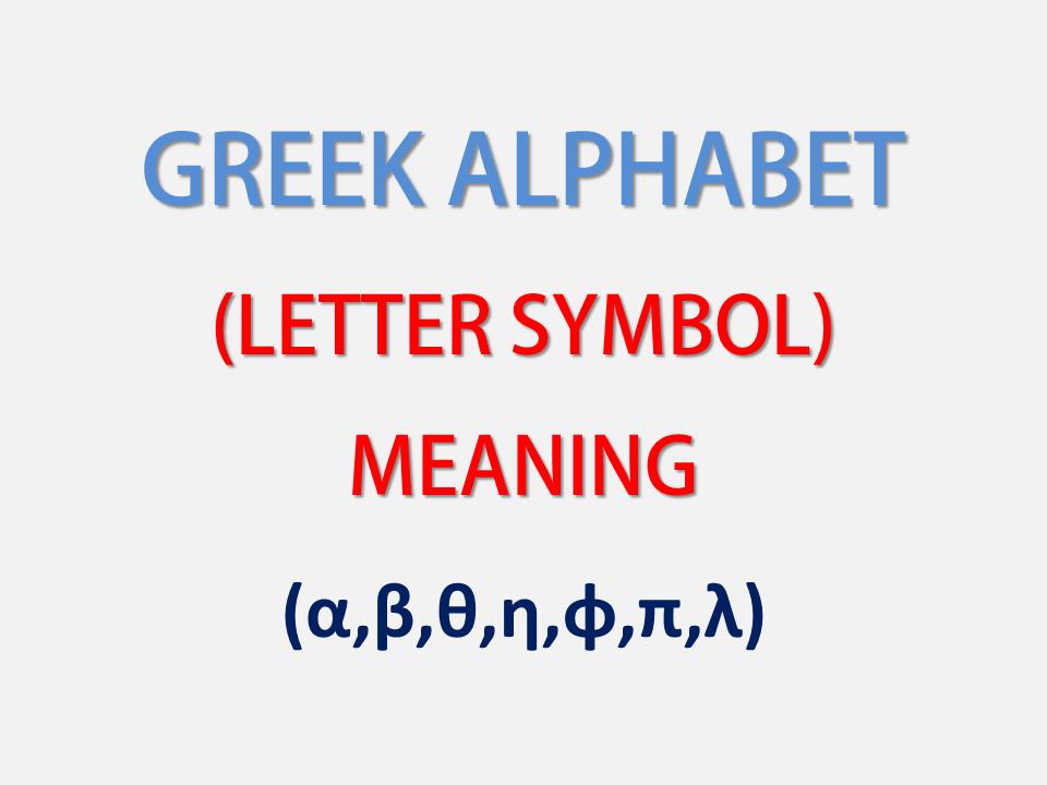 Greek Alphabet Letters Symbols All Greek Letters