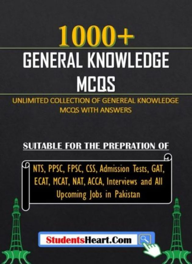 1000+ General Knowledge MCQs for Jobs in Pakistan (2019)