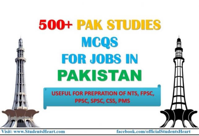 500+ PAK Studies MCQs with Answers for Jobs in Pakistan (2019)