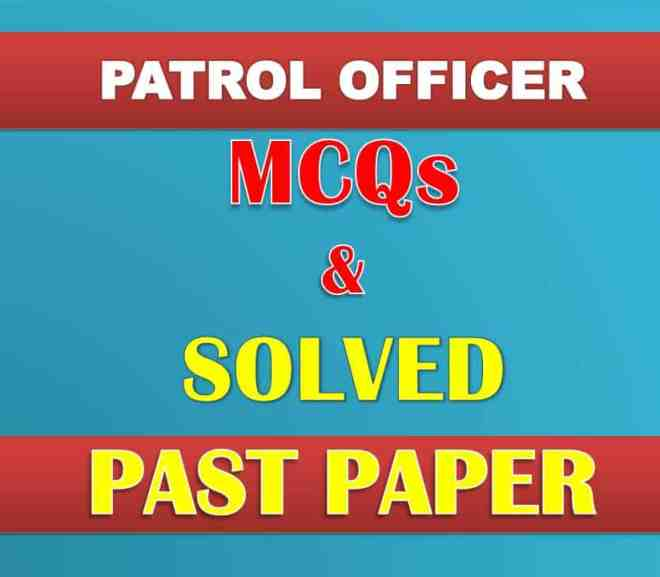 FPSC Patrol Officer Test MCQs and Solved Past Paper