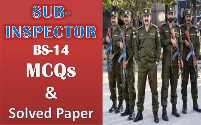Sub Inspector MCQs and Solved Papers For 2020