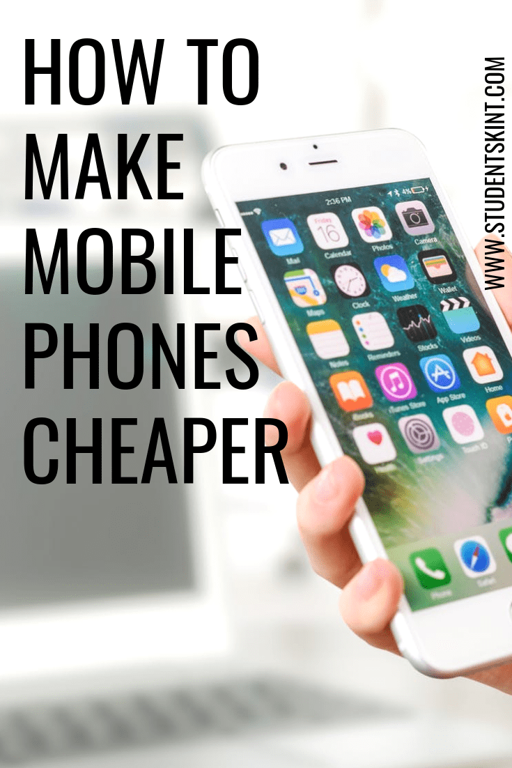 How to make mobile phones cheaper