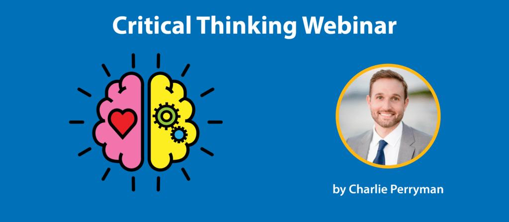 Critical Thinking Webinar On-Demand