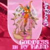 Goddess in my hand (2008)