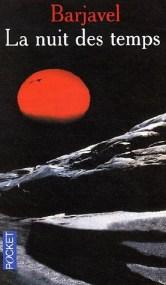 La nuit des temps - Barjavel