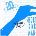 366. Short Dick Man (remix 97)