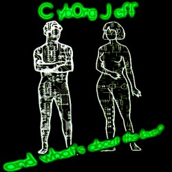 cyborgjeff - and what's about the love now ? -cover2016