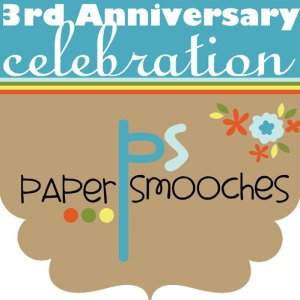 Paper Smooches is 3 - HOORAY!