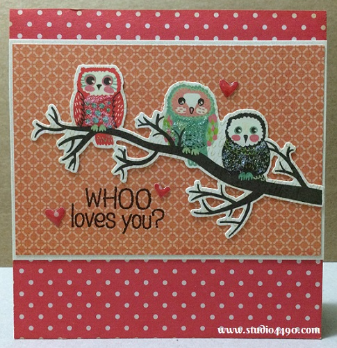 "Whoo Loves You? Materials used: Stamps - Whoo Loves You? (Hero Arts), Warm Hearts (Paper Smooches); Die Cuts - Hello Sunshine (KAISERCraft); Designer Paper - 6-1/2"" Paper Pad - Hello Sunshine (KAISERCraft); Glossy Accents (Ranger) and Stickles - Star Dust (Ranger)."