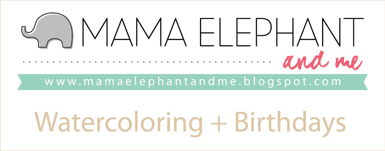 Mama Elephant Challenge Blog