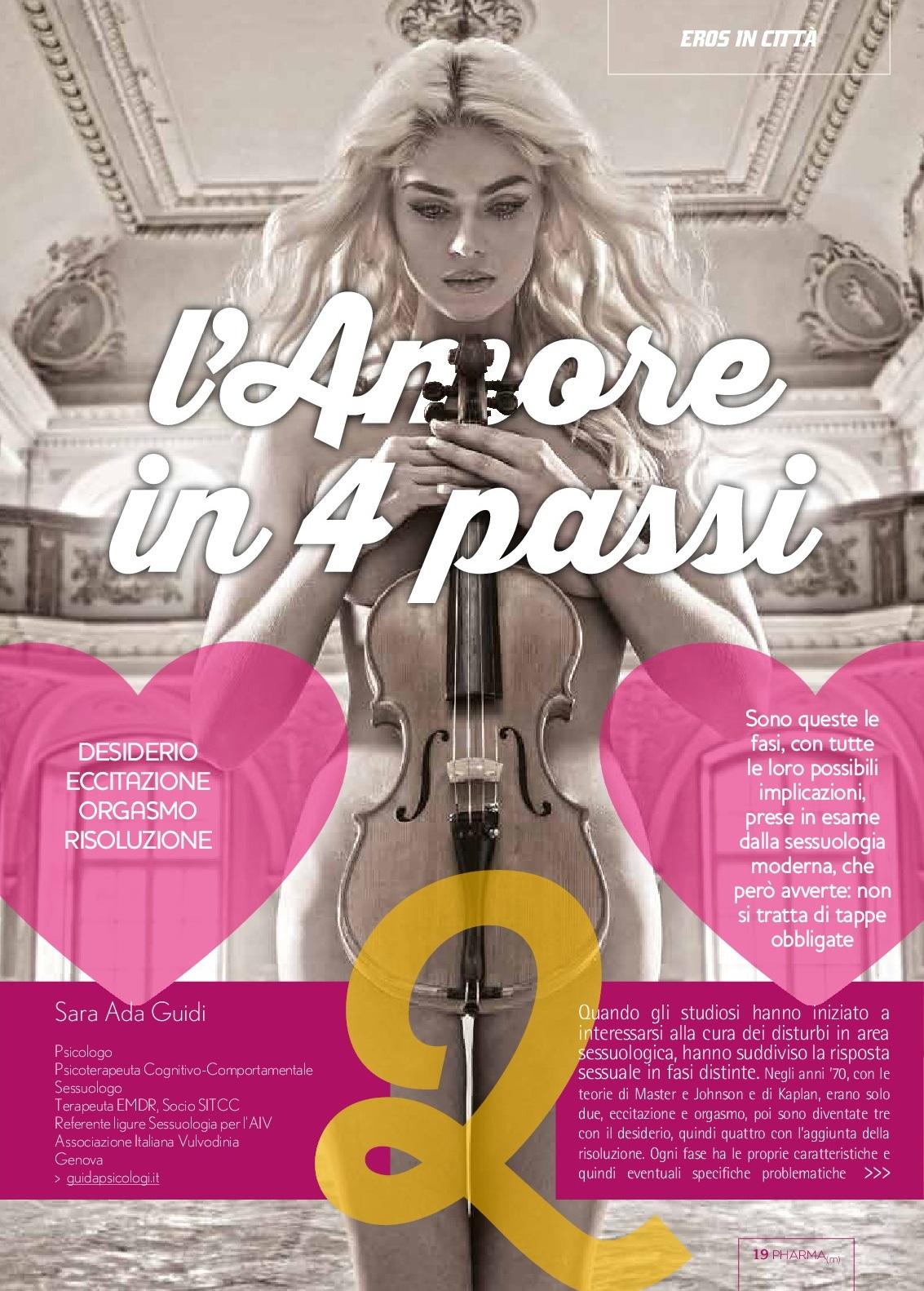 Articolo sulle 4 fasi del rapporto Sessuale, scritto dal dott.ssa Sara Ada Guidi, uscito su rivista Pharmamagazine nel 2015 per la rubrica Eros in città