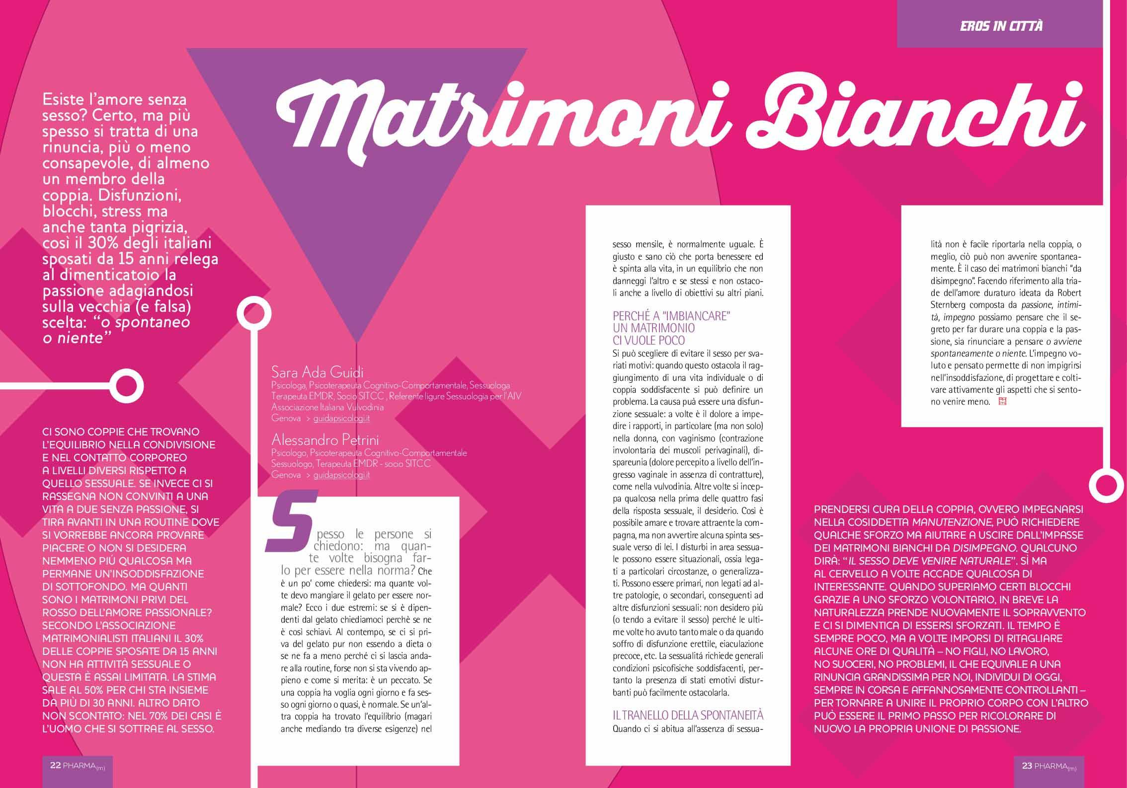 Articolo sui Matrimoni Bianchi, scritto dal dott.ssa Sara Ada Guidi e dal dott. Alessandro Petrini, uscito su rivista Pharmamagazine nel 2015 per la rubrica Eros in città