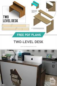 TWO-LEVEL DESK DIY WITH FREE PLANS | GRAY HOUSE STUDIO