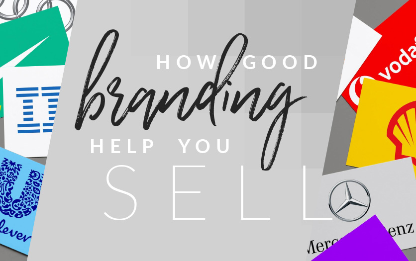 How Good Branding Helps You Sell for small business