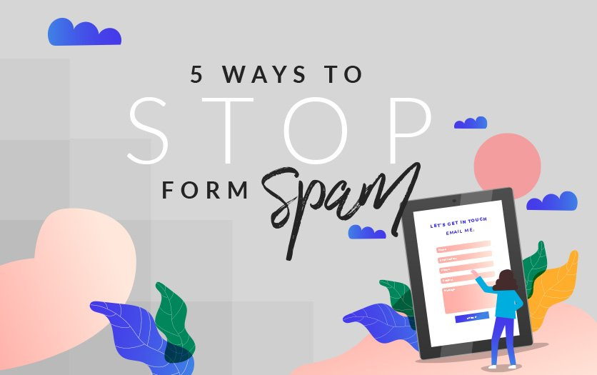 5 ways to stop Form Spam