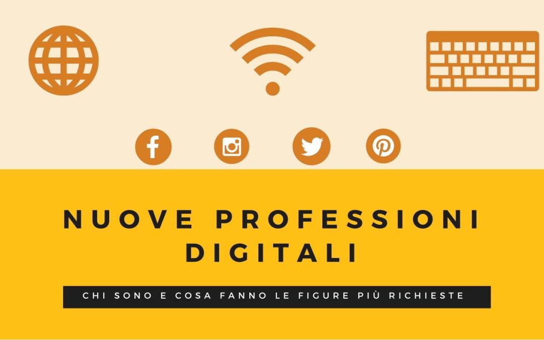 Nuove professioni digitali: chi sono e cosa fanno le figure più richieste