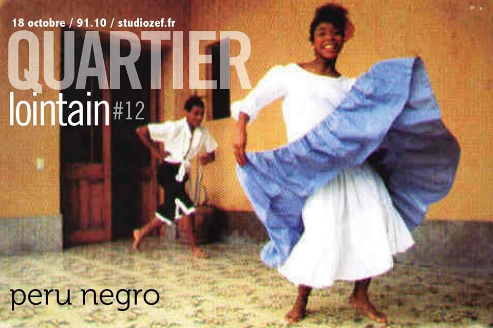 Quartier lointain # 12 – Peru negro
