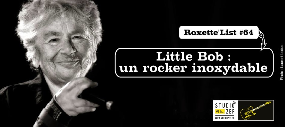 Roxette'List #64 : Little Bob