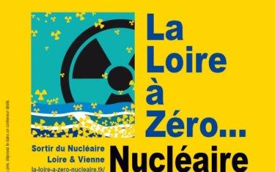 La Loire à Zéro… Nucléaire