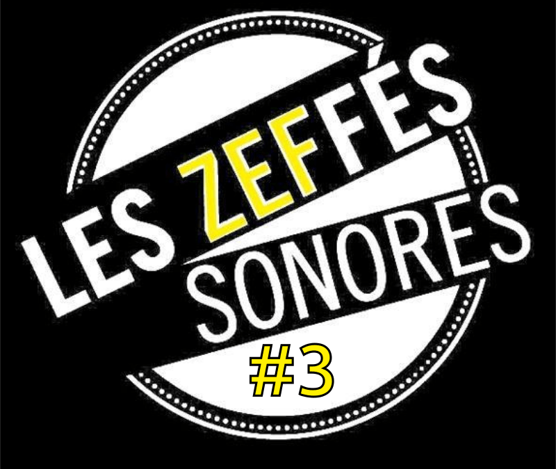 Soirée des Zeffés #3 – Chanson D'Aujourd'hui, Succès De Demain