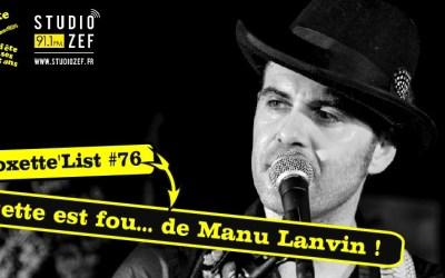 Roxette'List #76 : Manu Lanvin
